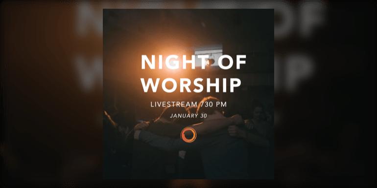 Night of Worship - Ночь поклонения