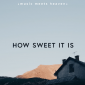 Chris Tomlin - How Sweet It Is