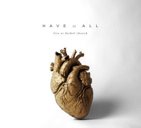 Have It All (Live) Bethel Music