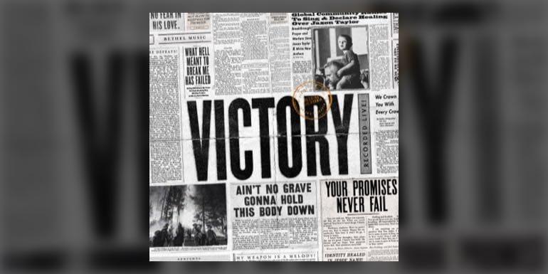 "Bethel Music - ""Victory"""