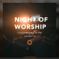 Night of Worship - Ночь поклонения