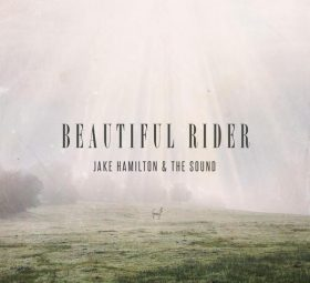 Beautiful Rider Jake Hamilton & The Sound