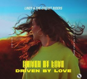 Driven by Love (Live) - Lindy & The Circuit Riders