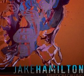 Альбом - Freedom Calling - Jake Hamilton