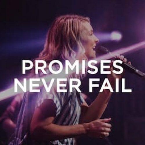 Promises Never Fail - Emmy Rose | Bethel Music Worship