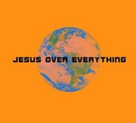 planetboom | Jesus Over Everything