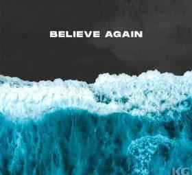 Сингл Believe Again от Influencers