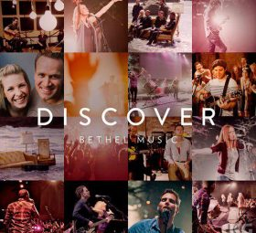 альбом - Discover Bethel Music