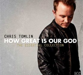 альбом - How Great Is Our God--The-Essential-Collection by Chris Tomlin