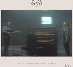 Sails (feat. Steffany Gretzinger & Amanda Cook)
