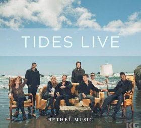 Альбом - Tides Live Bethel Music