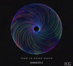 Альбом - Todo Lo Haces Nuevo - Generación 12