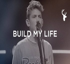 Bethel Music - Build My Life