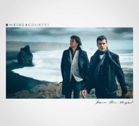 альбом - Burn The Ships - for KING & COUNTRY