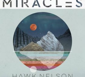 альбом - Miracles Hawk Nelson -