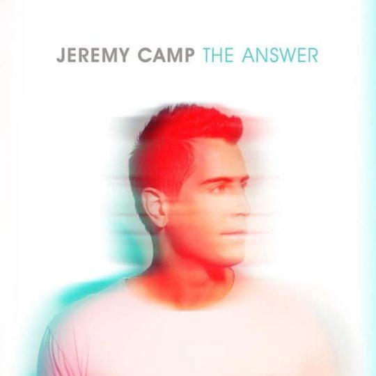 The Альбом - Answer -Jeremy Camp