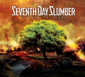 Closer To Chaos - Seventh Day Slumber