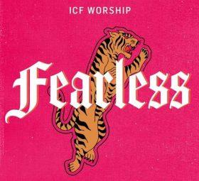Fearless - EP - ICF Worship