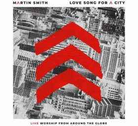 Love Song for a City (Live) -Martin Smith