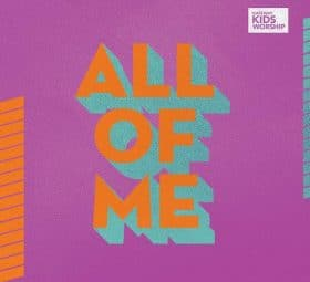 All of Me - EP - Gateway Kids Worship
