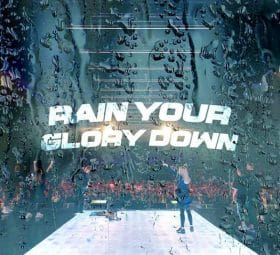 Rain Your Glory Down (Live) -Single