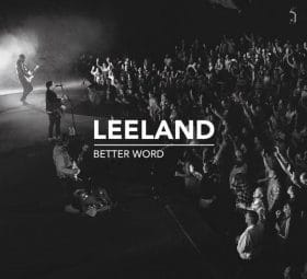 Better Word (Live) - Leeland