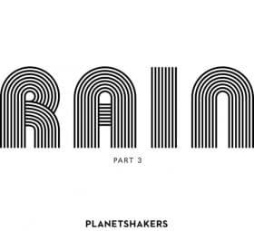 Rain Pt 3 (Live) - EP - Planetshakers