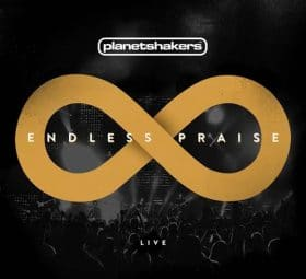 Endless Praise (Live) - Planetshakers