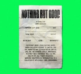 Nothing But Good - Single - Chris Quilala