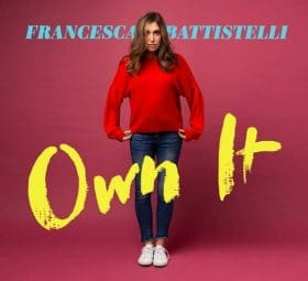 Own It - Francesca Battistelli