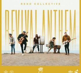 Revival Anthem - Rend Collective
