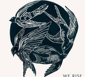 We Rise - Cageless Birds