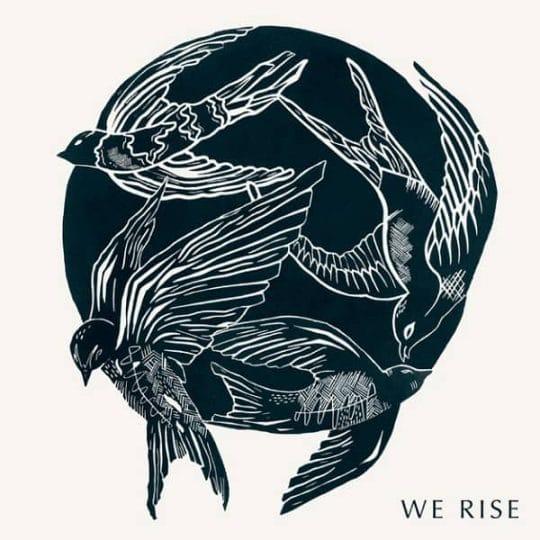 We Rise - Cageless Birds