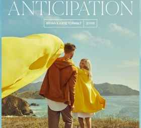 Anticipation - EP - Bryan & Katie Torwalt