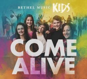 Come Alive (Deluxe Version) - Bethel Music Kids