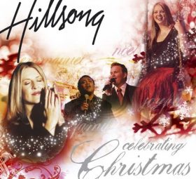 Celebrating Christmas - Hillsong Worship