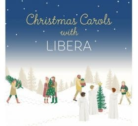 Christmas Carols with Libera - Libera
