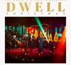 Dwell - Christmas - David & Nicole Binion