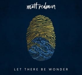 Let There Be Wonder (Live) - Matt Redman