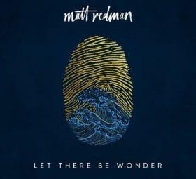 Let There Be Wonder (Live) - Matt Redman
