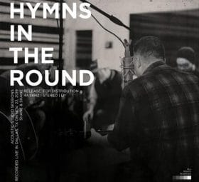 Hymns in the Round - Shane & Shane