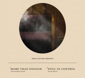 More Than Enough - Still In Control (Live) -Jesus Culture