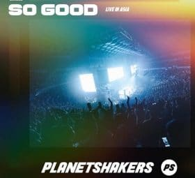 So Good (Live) - Planetshakers