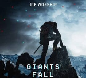 Giants Fall - ICF Worship