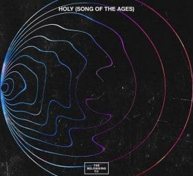 Holy (Song Of The Ages) [Live] - Single - The Belonging Co