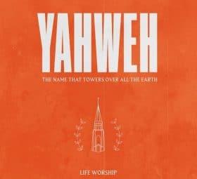 Yahweh (Live) - Single - LIFE Worship