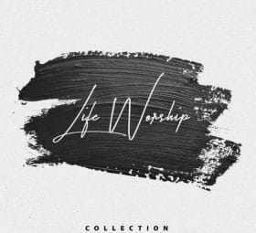 Collection - LIFE Worship