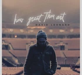 How Great Thou Art - David Leonard
