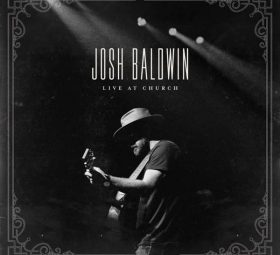 Live at Church - Josh Baldwin