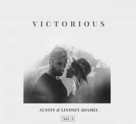 Victorious - Austin & Lindsey Adamec